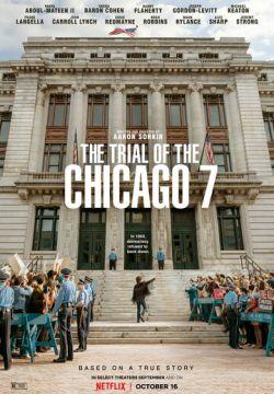Фильм Суд над чикагской семёркой скачать